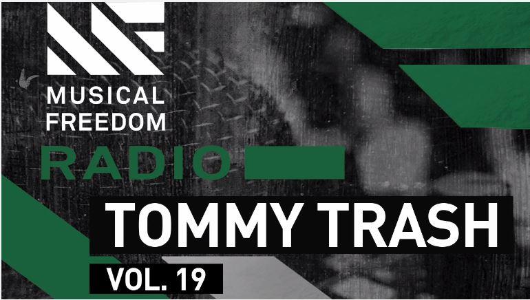Musical Freedom Radio Episode 19 – Tommy Trash