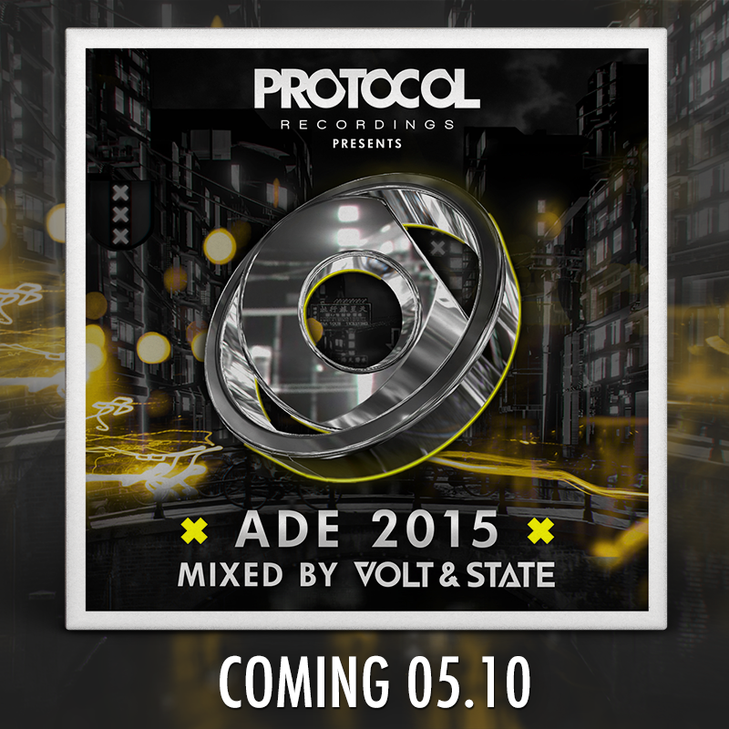 Protocol Presents: ADE 2015 mixed by Volt & State