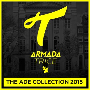Armada Trice reveals ADE Collection 2015