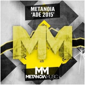 Metanoia Music unveils ADE 2015 Showcase