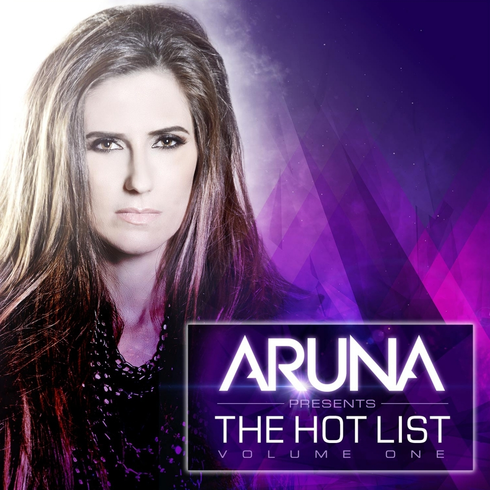 Aruna Presents The Hot List, Vol. 1 [Enhanched]