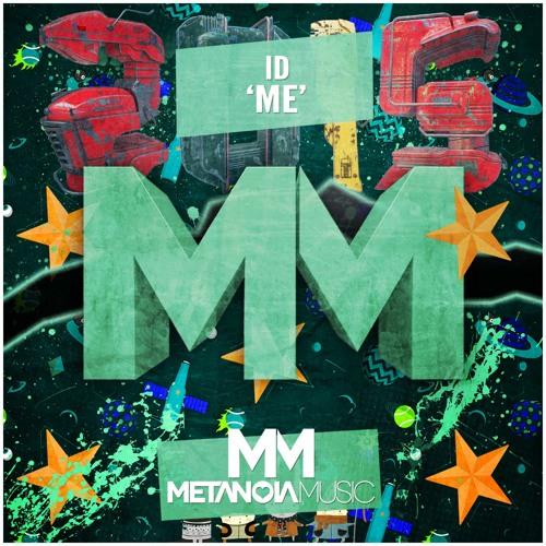 ID – Me [Metanoia]