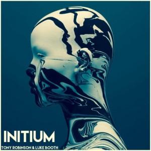 Tony Robinson & Luke Booth – Initium (Preview)