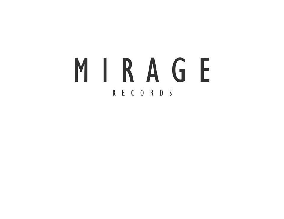 MIRAGE Records | www.itsmiragerecords.com