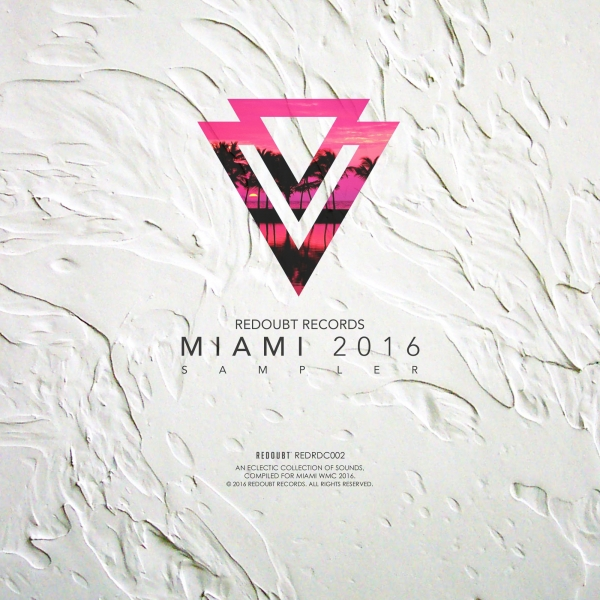 Redoubt Records MIAMI 2016 Sampler