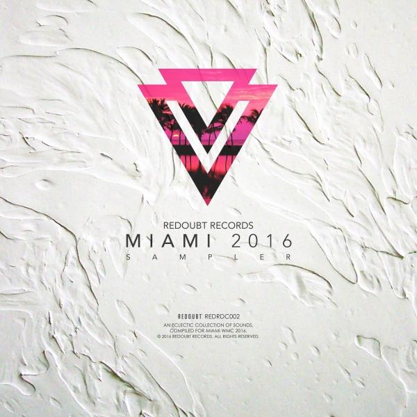 Redoubt Records MIAMI 2016 Sampler