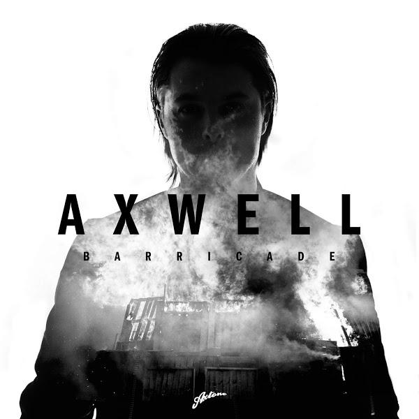 Axwell – Barricade [Axtone/Ultra]