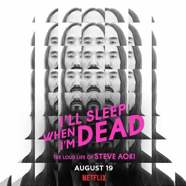 Steve Aoki's Documentary 'I'll Sleep When I'm Dead' Is Out Worldwide On Netflix