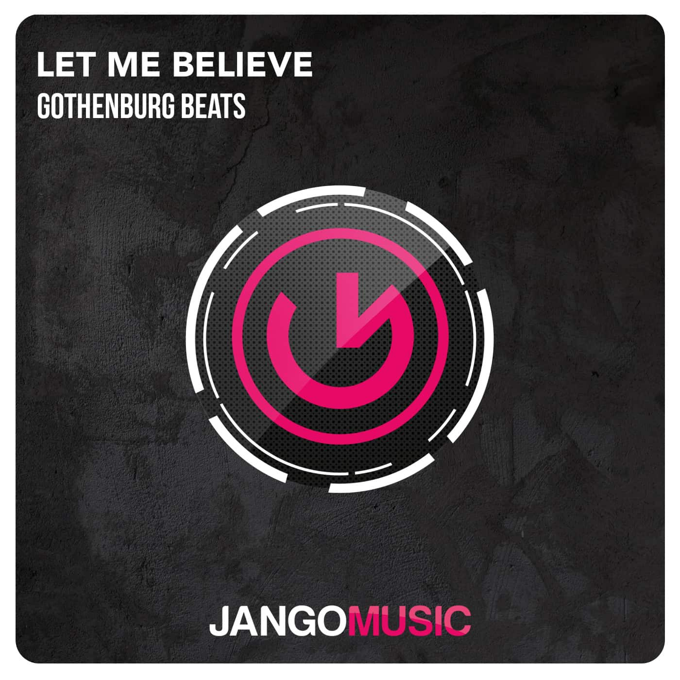 Gothenburg Beats – Let Me Believe [Jango Music]
