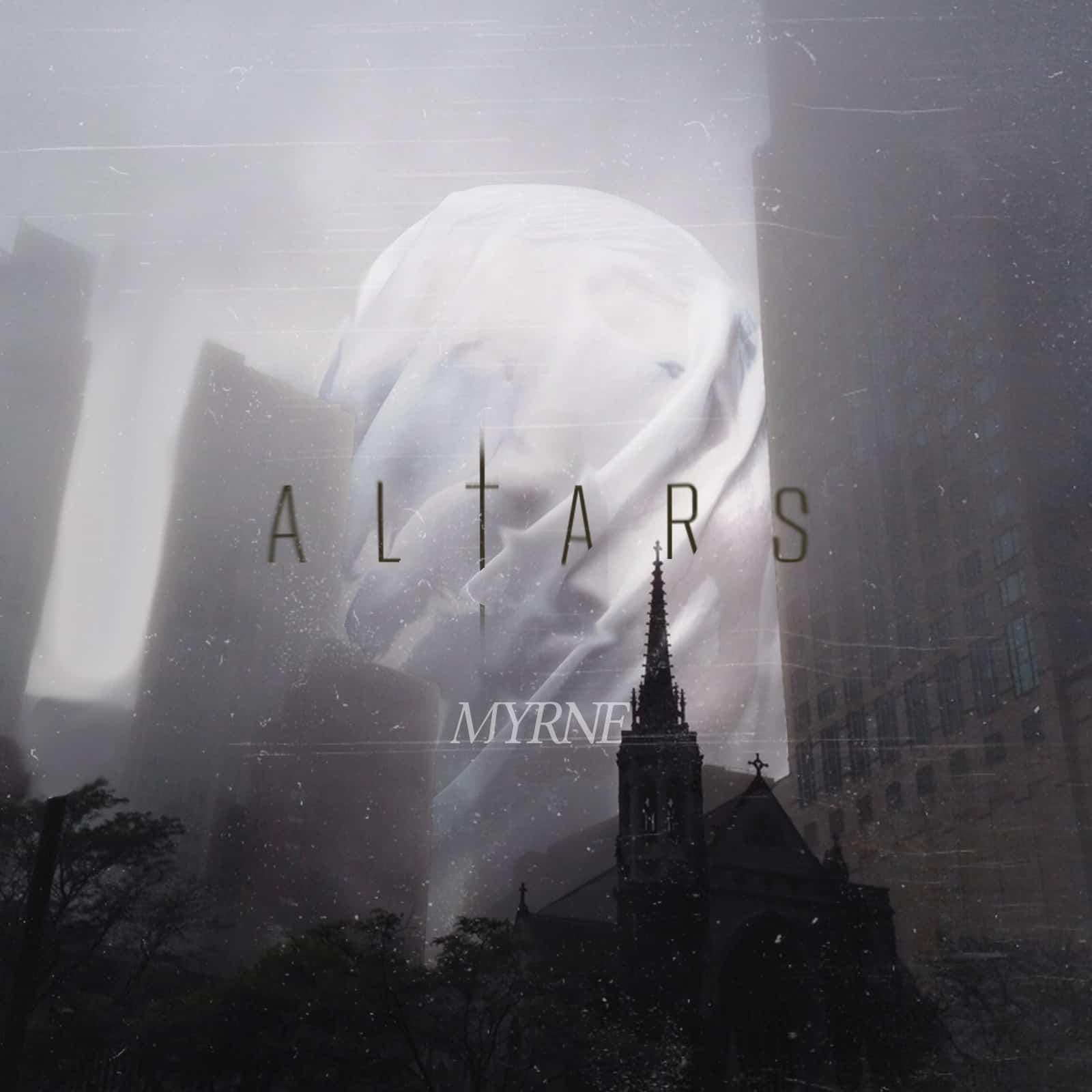 MYRNE – Altars [Free Download]
