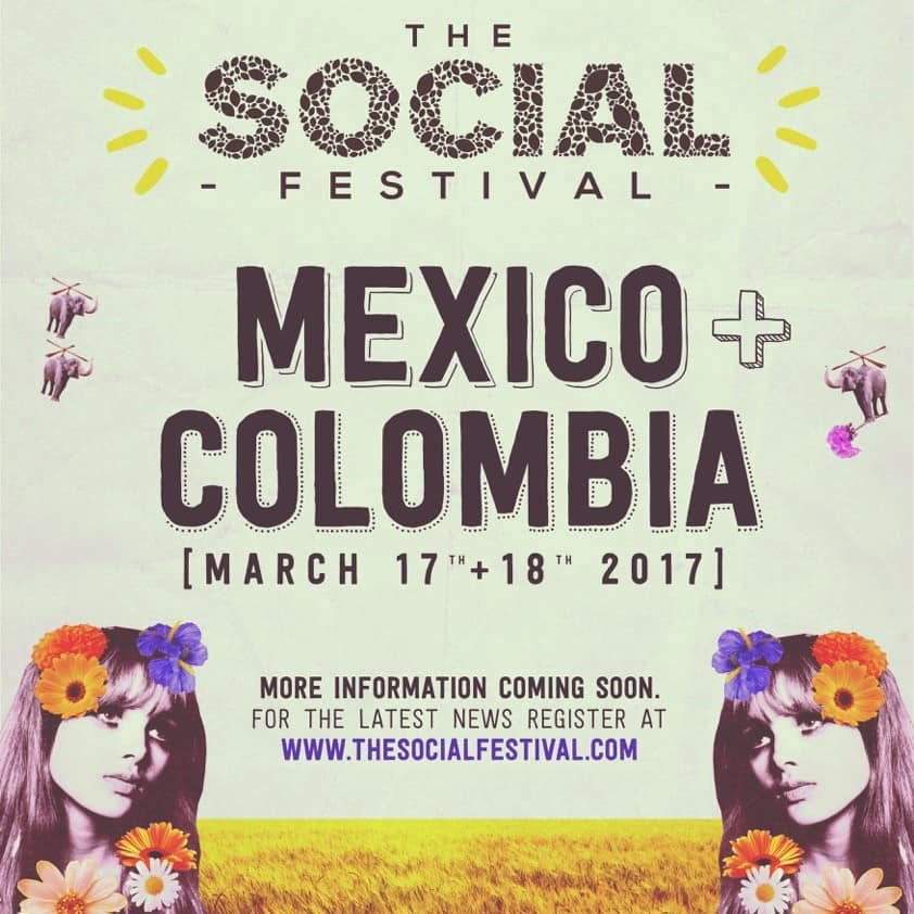 The Social Festival Colombia and Mexico