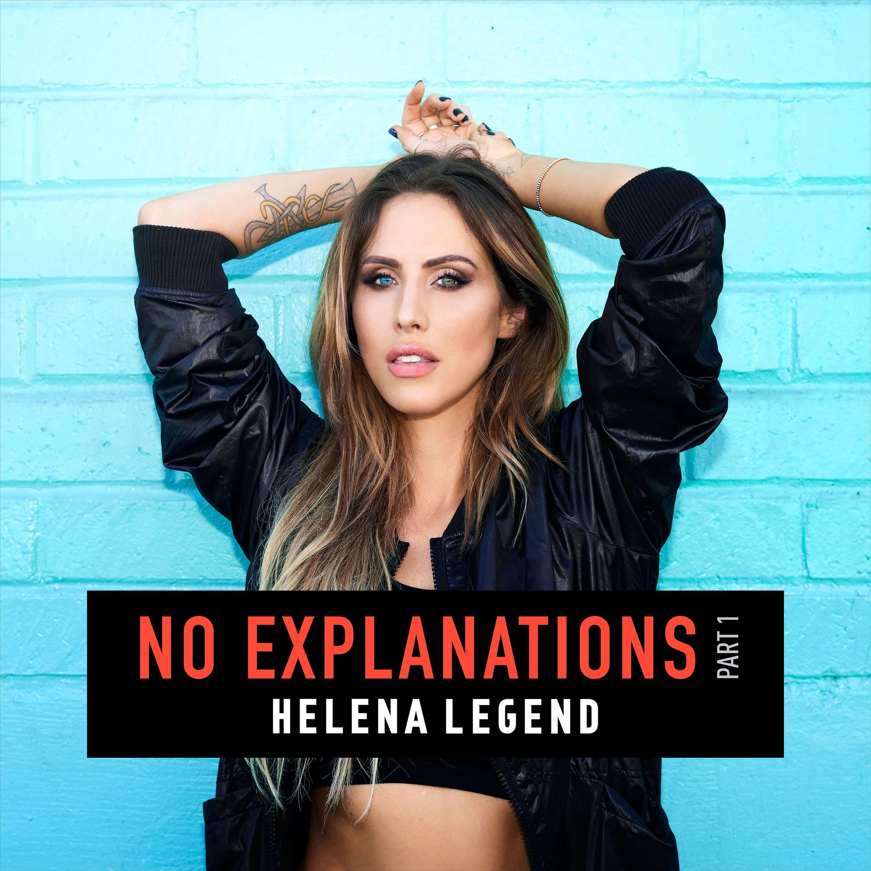 Helena Legend – No Explanations EP [Sony/Ultra]