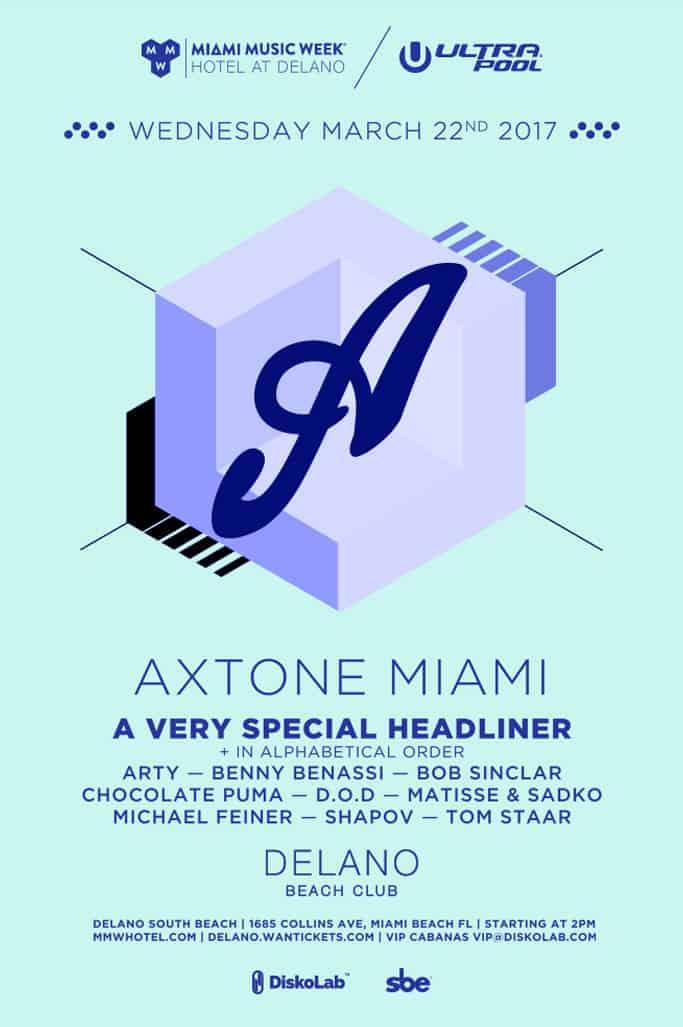 Axtone Miami Pool Party March 22 at The Delano