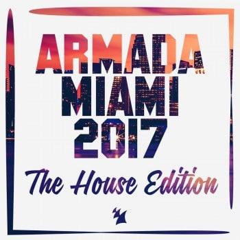 The Club Edition & The Deep Edition of 'Armada Miami 2017'