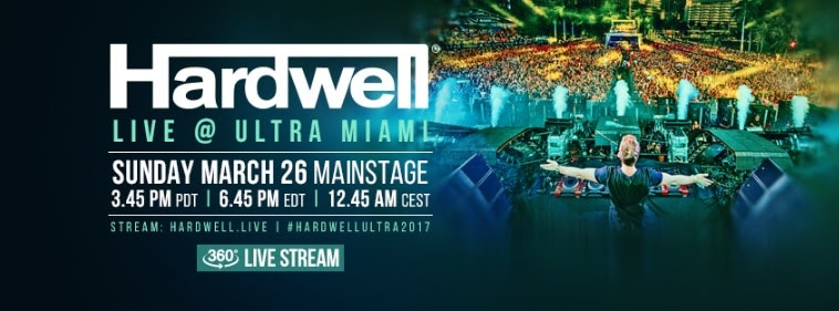 ULTRA MIAMI FESTIVAL PRESENTS HARDWELL LIVESTREAM IN 360 DEGREES