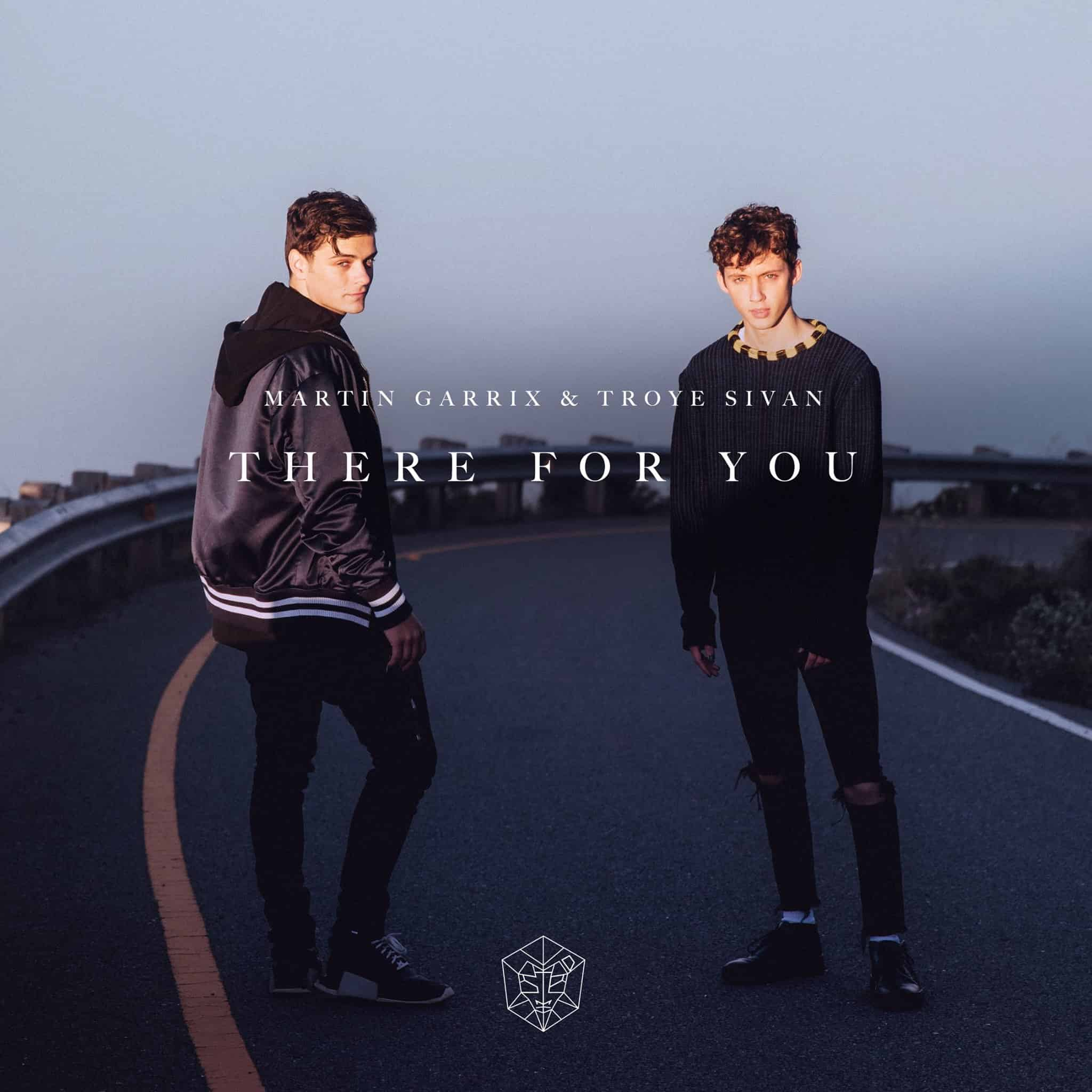 Martin Garrix & Troye Sivan – There For You [STMPD RCRDS]