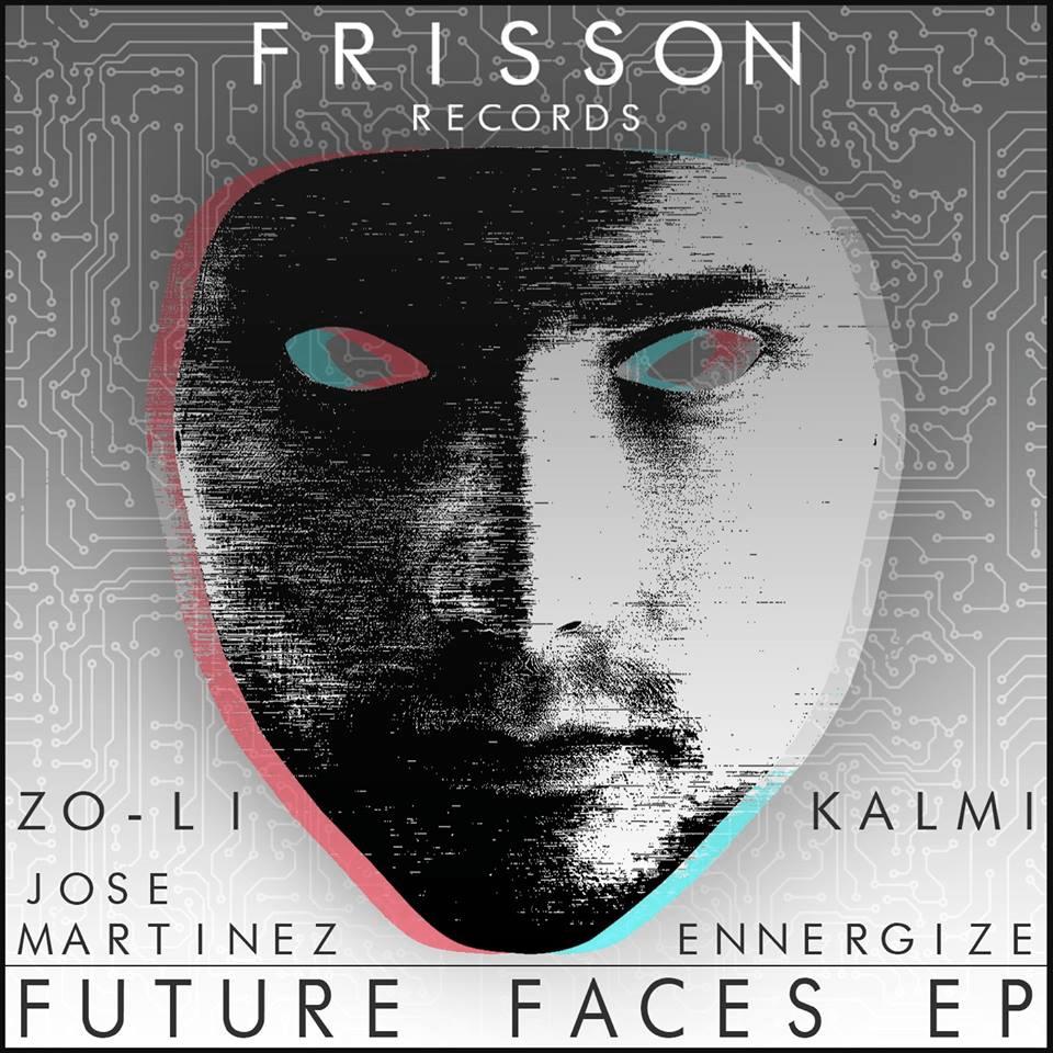 Future Faces EP [Frisson]
