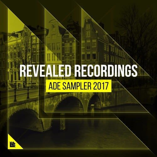 Hardwell's label Revealed Recordings presents ADE Sampler 2017