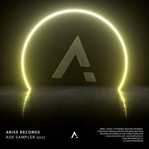 Arise Records Presents: ADE Sampler 2017