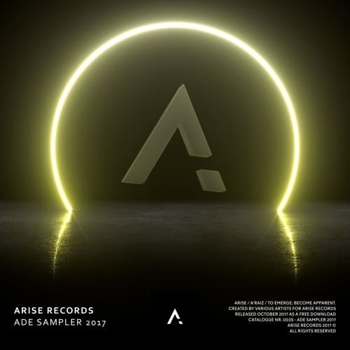 Arise Records Presents: ADE Sampler 2017