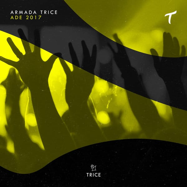 Armada Trice Presents ADE 2017