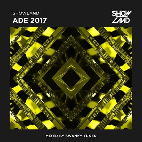 "Swanky Tunes present ""Showland Records ADE 2017"""