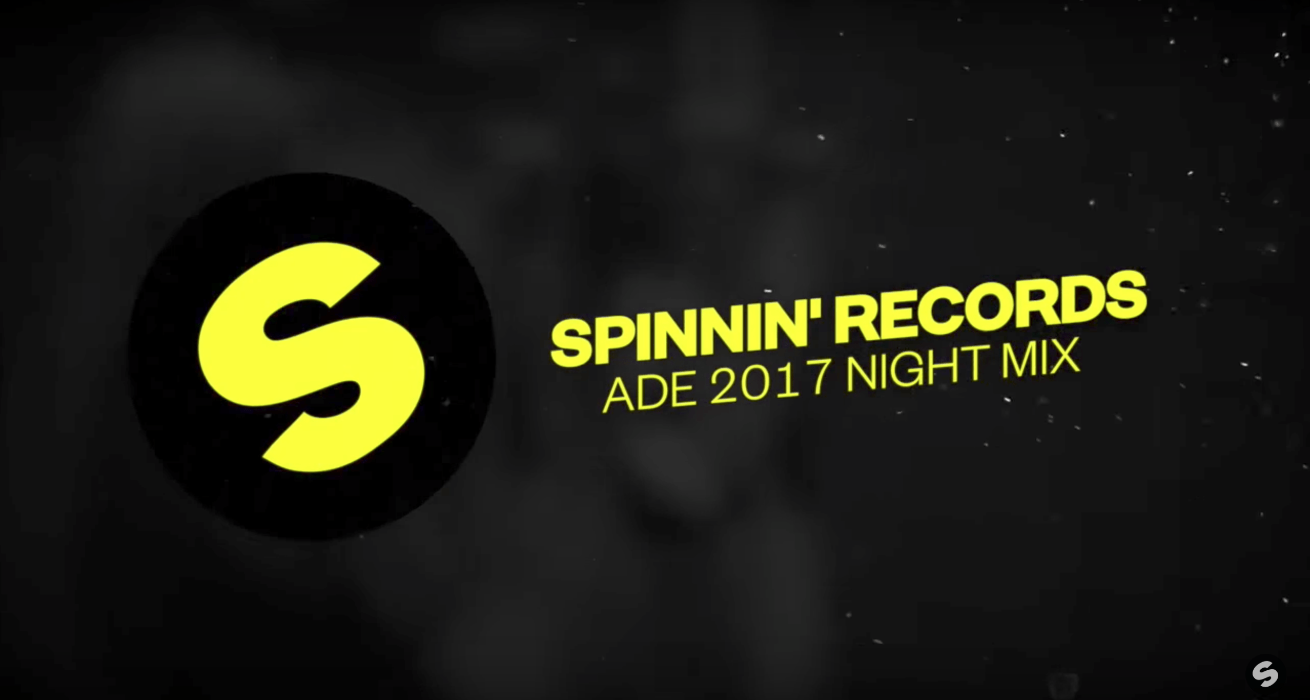 Spinnin' Records Presents ADE 2017 Night Mix!