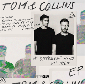 "Tom & Collins Release ""A Different Kind of High"" EP on Universal's Aftercluv"