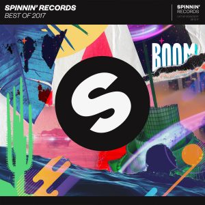 Spinnin' Records presents exclusive 2017 Year Mix (3 hours)