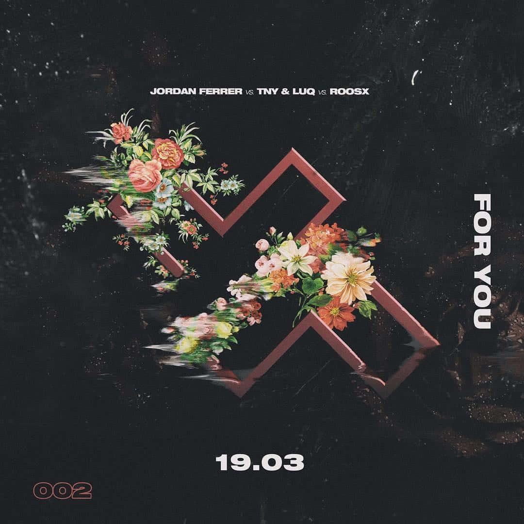 "Jenia's imprint Label X releases ""For You"" by Jordan Ferrer vs TNY & LUQ vs ROOSX"