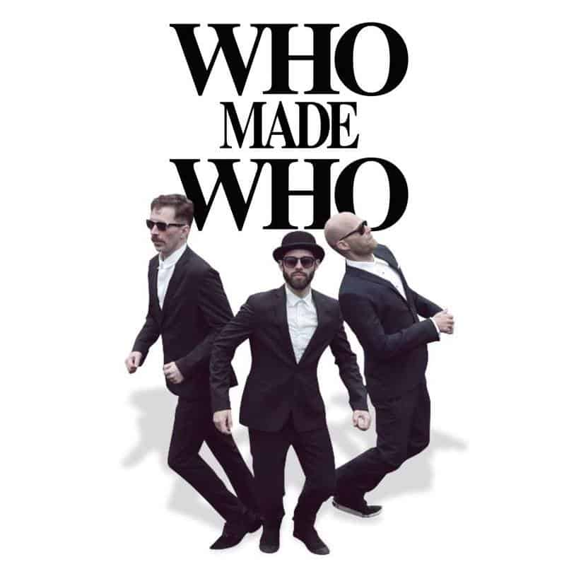 """WhoMadeWho reveal video for """"Goodbye To All I Know"""" & North American tour dates"""