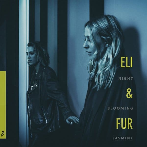 Eli & Fur to release Night Blooming Jasmine EP via Anjunadeep