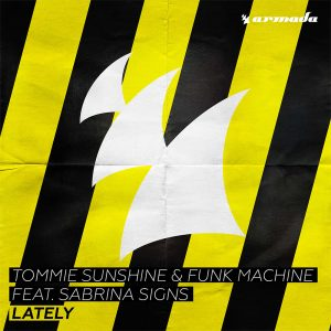 """Tommie Sunshine debuts on Armada alongside Funk Machine with """"Lately"""""""
