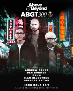 Above & Beyond announce all star lineup for  Group Therapy 300 Hong Kong