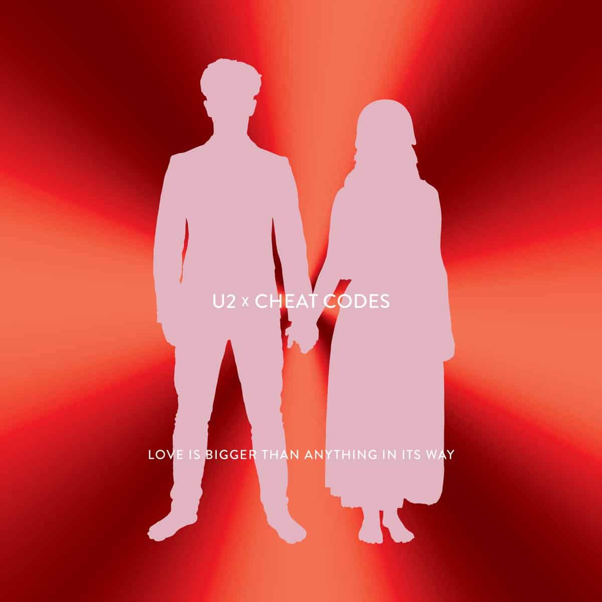 "U2 X Cheat Codes ""Love is Bigger Than Anything In Its Way"""