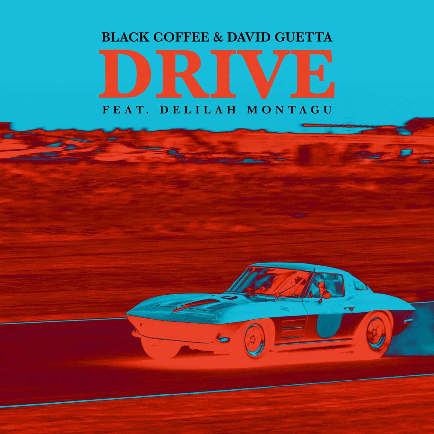 David Guetta & Black Coffee - Drive all night into the ...