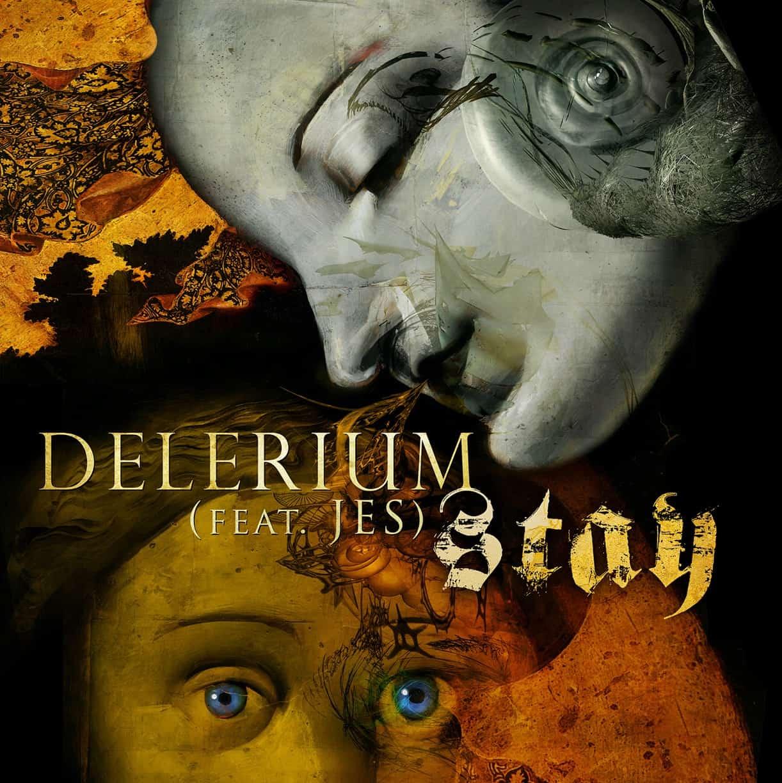 Delerium feat. JES – Stay via Metropolis Records