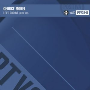 George Morel - Let's Groove (Melé Remix)