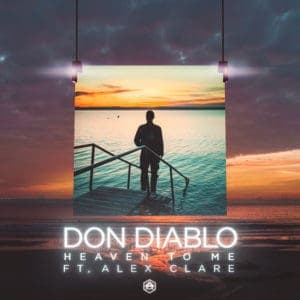 Don Diablo - Heaven To Me