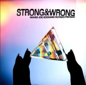 Mixhell - Strong & Wrong EP