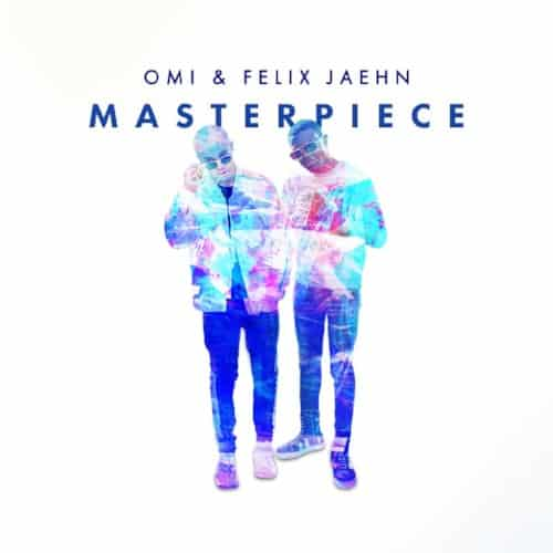 OMI & Felix Jaehn reunite for new single 'Masterpiece'