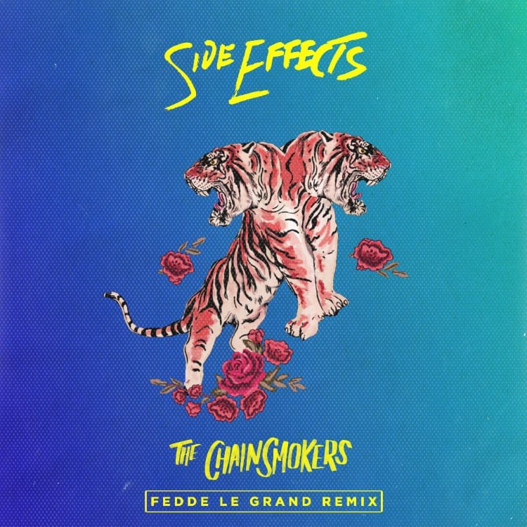 Fedde Le Grand Remixes The Chainsmokers 'Side Effects'