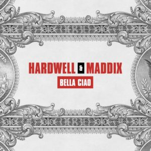 Hardwell & Maddix - Bella Ciao
