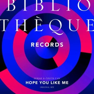 Hope You Like Me by SEBJAK & Özgür Can via Bibliothèque