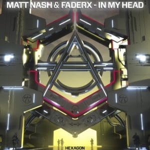 Matt Nash & FaderX - In My Head