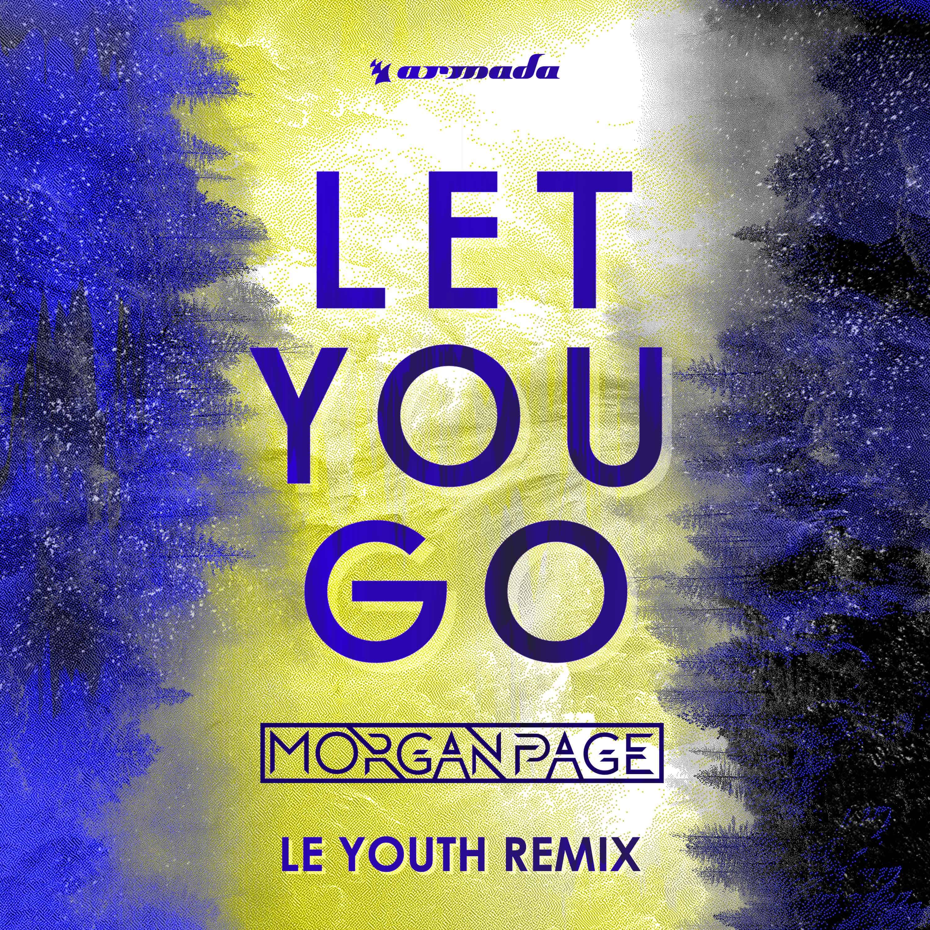 """Morgan Page releases """"Let You Go (Le Youth Remix)"""""""