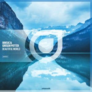 Brieuc & Gregor Potter - Beautiful World