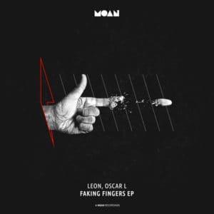 Leon & Oscar L - Faking Fingers EP