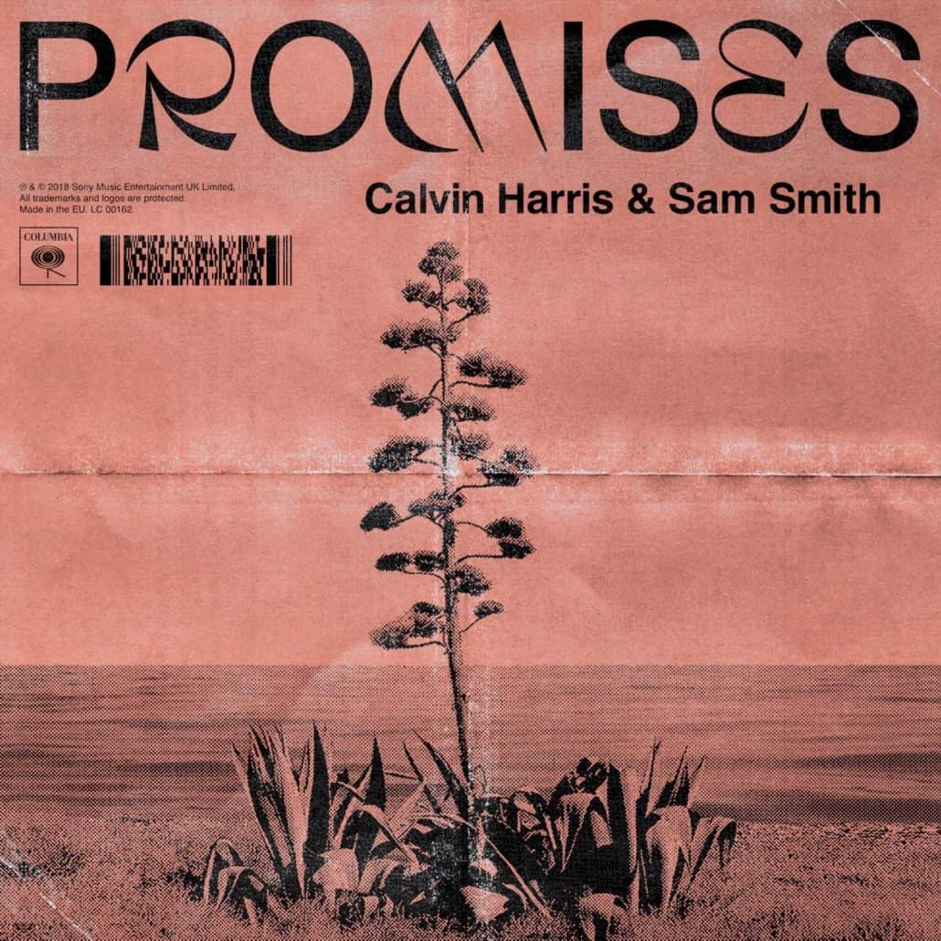 Calvin Harris & Sam Smith – Promises