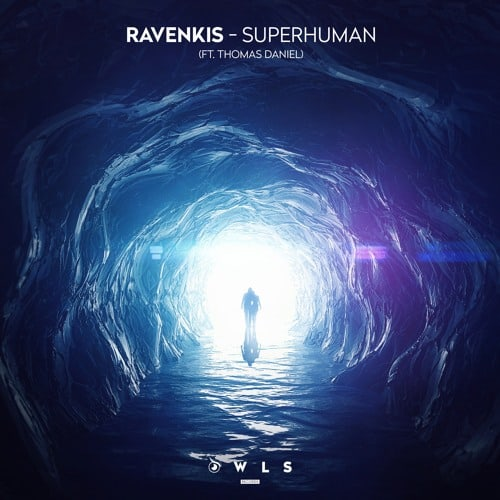 Owls Records drops magnificent Superhuman by RavenKis